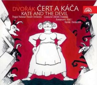 Dvořák: Kate and the Devil. Opera in 3 Acts - Prague National Theatre Chorus and Orchestra / Chalabala, Zdeněk