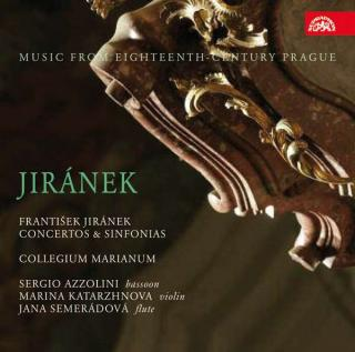 Jiránek: Concertos & Sinfonias. Music from Eighteenth-Century Prague - Collegium Marianum / Semerádová, Jana