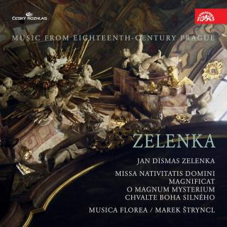 Zelenka: Missa Nativitatis Domini, Magnificat. Music from Eighteenth-Century Prague - Musica Florea / Štryncl, Marek