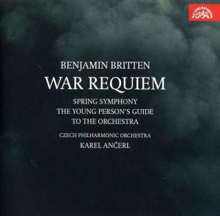 Britten: War Requiem / Young Person`s / Spring Symphony - Czech Philharmonic Orchestra / Ančerl, Karel
