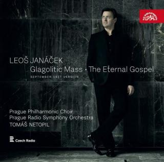 Janáček: Glagolitic Mass, The Eternal Gospelospel