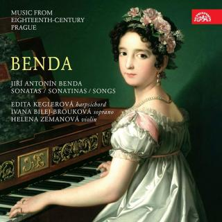 Benda: Sonatas, Sonatinas, Songs. Music from Eighteenth-Century Prague