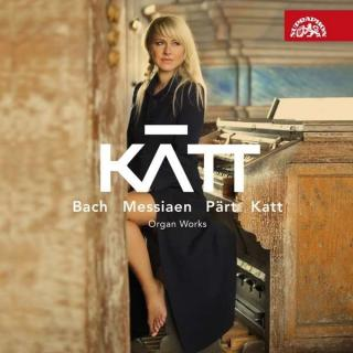 Bach, Messiaen, Pärt, Katt: Organ Works - KATT (Chrobokova, Katerina (organ/voice))