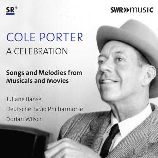 Cole Porter - A Celebration - Banse, Juliane (soprano) / Deutsche Radio Philharmonie / Wilson, Dorian
