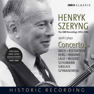 Henryk Szeryng Plays Violin Concertos - The SWR Recordings 1956-1984