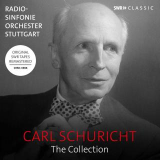 Carl Schuricht: The Collection - Symphonies, orchestral works and concertos - Radio-Sinfonieorchester Stuttgart / SWR Vokalensemble / Schuricht, Carl