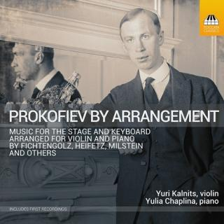 Prokofiev by Arrangement - Music for Violin and Piano