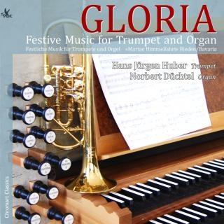 Gloria - Festive Music for Trumpet and Organ - Huber, Hans Jürgen | Düchtel, Norbert