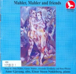 Mahler,Mahler And Friends - Gjevang,Anne/Steen-Nøkleberg, Einar