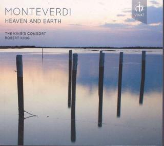 Monteverdi Heaven And Earth - Robert King / The King´s Consort