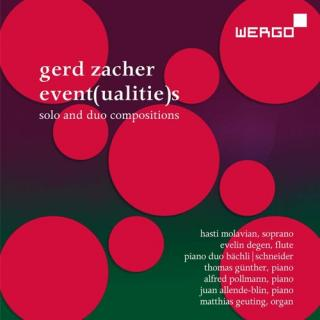 Gerd Zacher: Event(ualitie)s – Solo and Duo Compositions